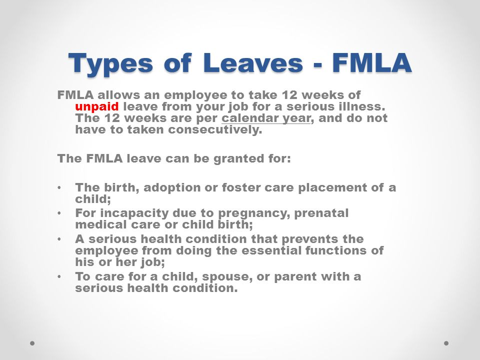 Types of Leaves - FMLA