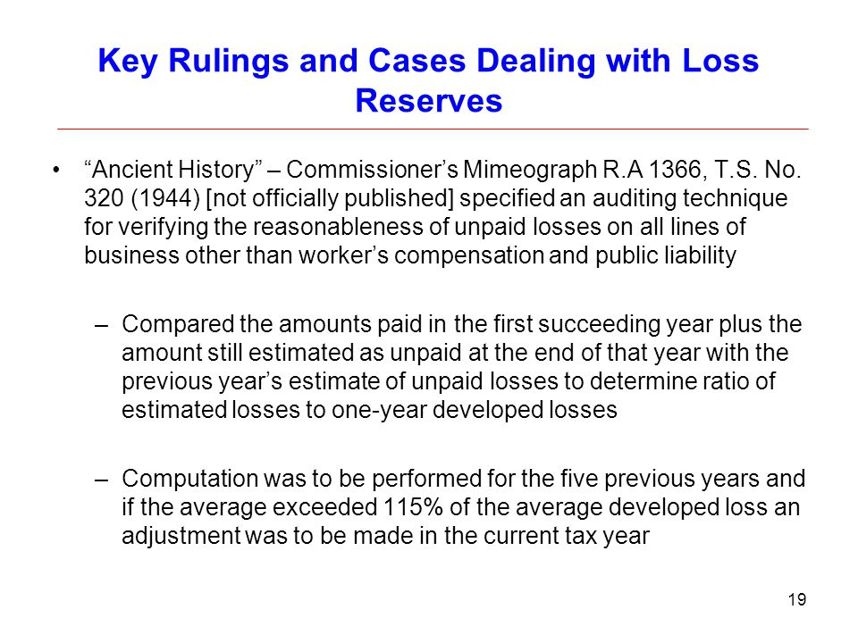 Key Rulings and Cases Dealing with Loss Reserves