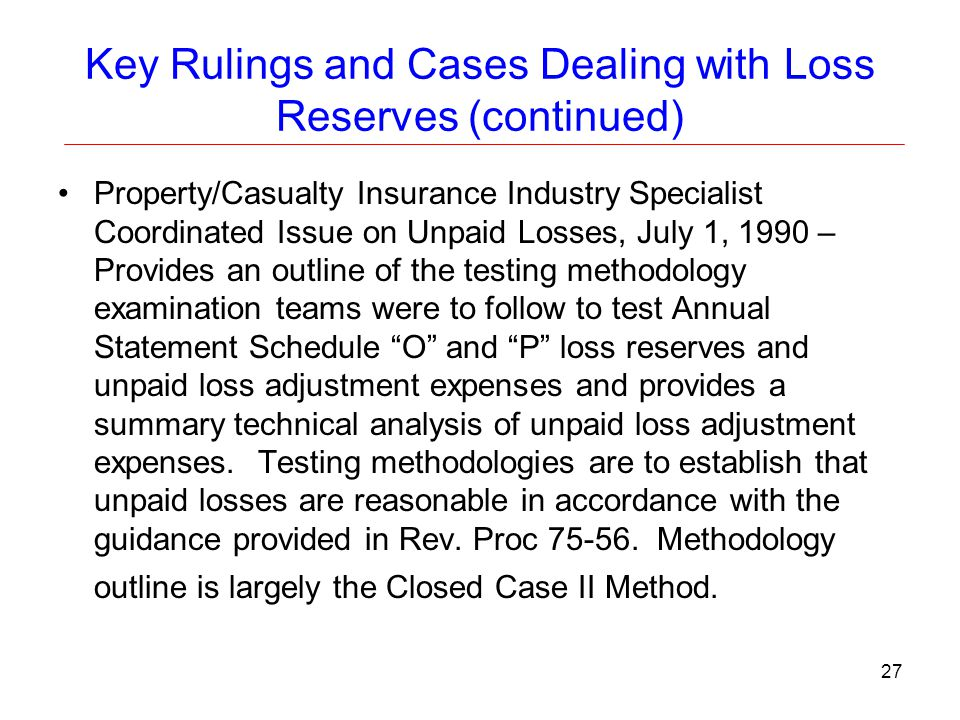 Key Rulings and Cases Dealing with Loss Reserves (continued)