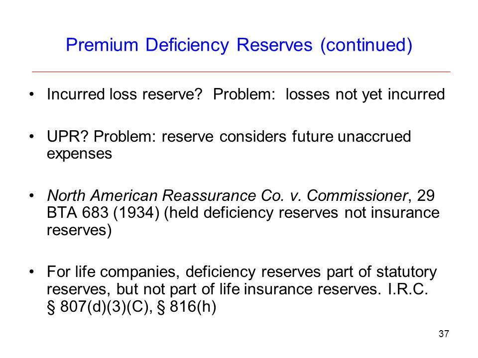 Premium Deficiency Reserves (continued)