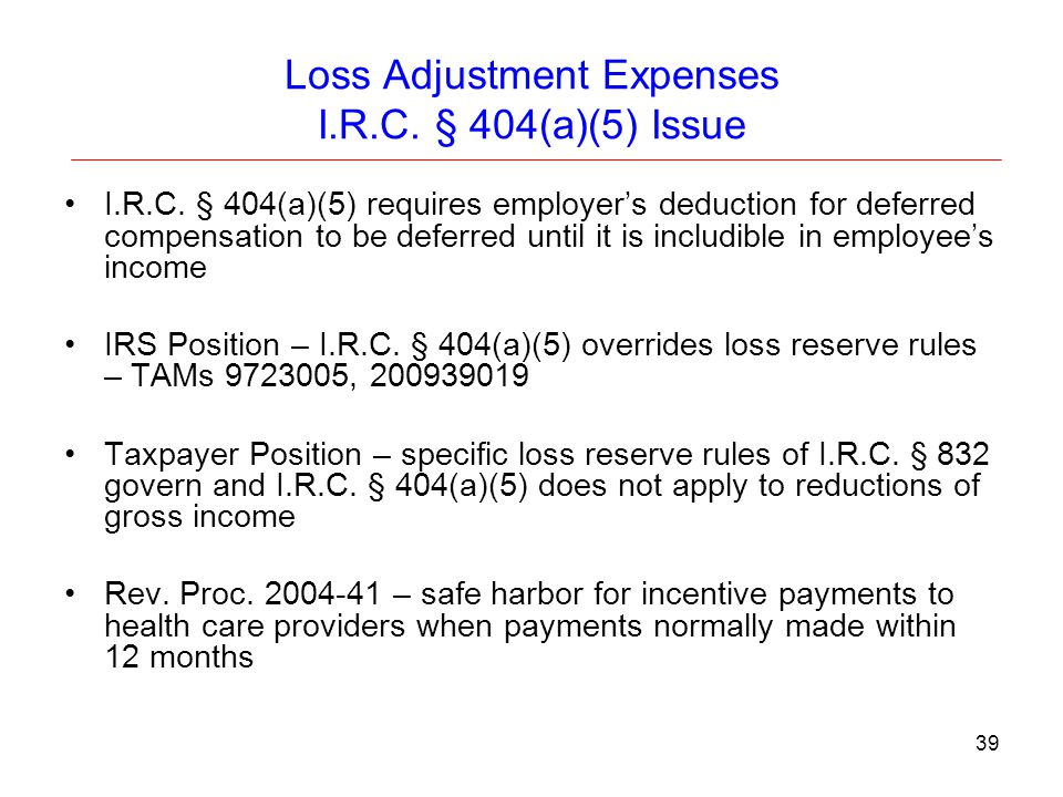 Loss Adjustment Expenses I.R.C. § 404(a)(5) Issue