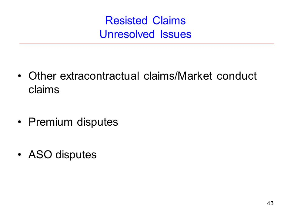 Resisted Claims Unresolved Issues