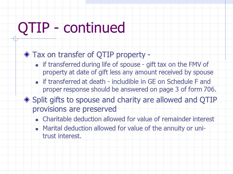 QTIP - continued Tax on transfer of QTIP property -