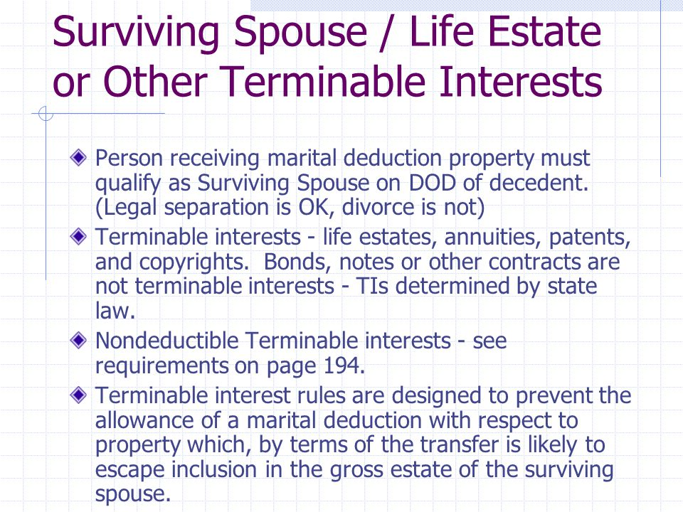 Surviving Spouse / Life Estate or Other Terminable Interests