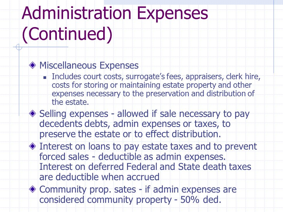 Administration Expenses (Continued)