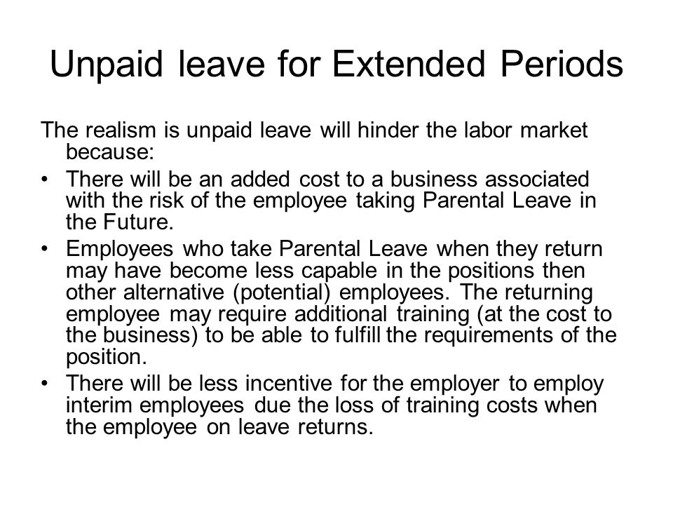 Unpaid leave for Extended Periods