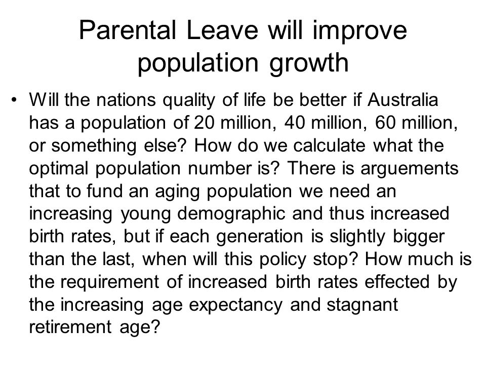 Parental Leave will improve population growth