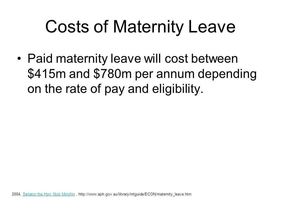 Costs of Maternity Leave