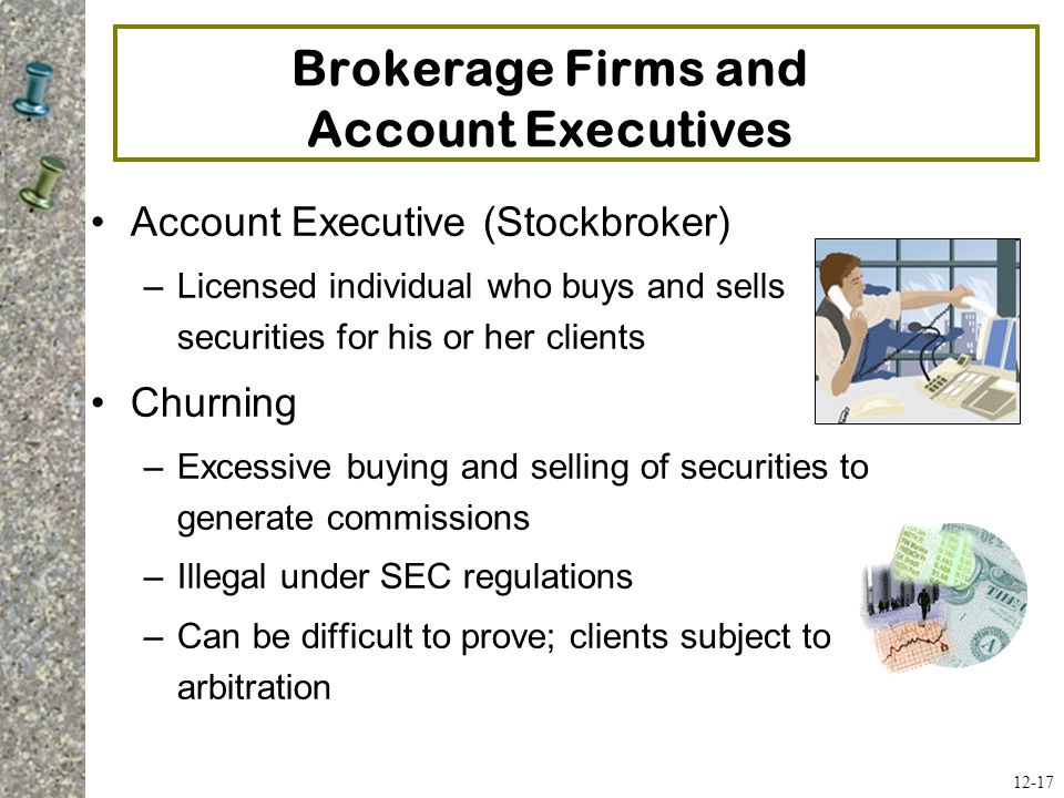 Brokerage Firms and Account Executives