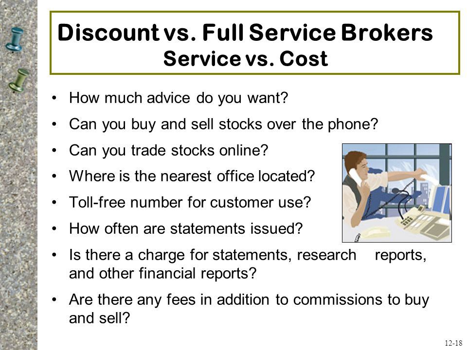 Discount vs. Full Service Brokers Service vs. Cost