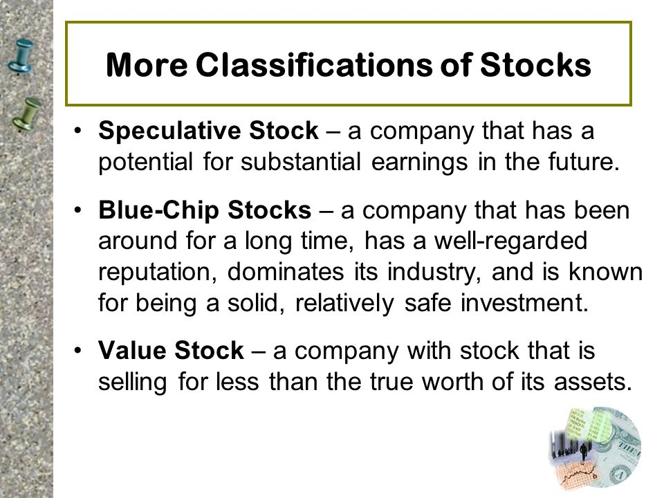 More Classifications of Stocks