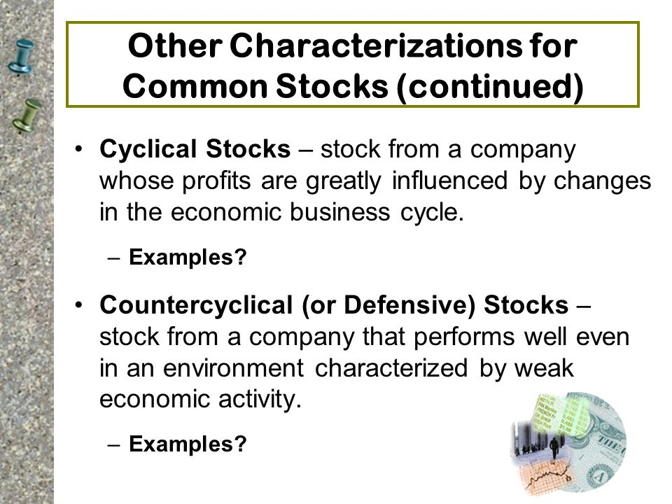 Other Characterizations for Common Stocks (continued)