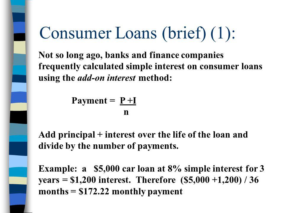 Consumer Loans (brief) (1):