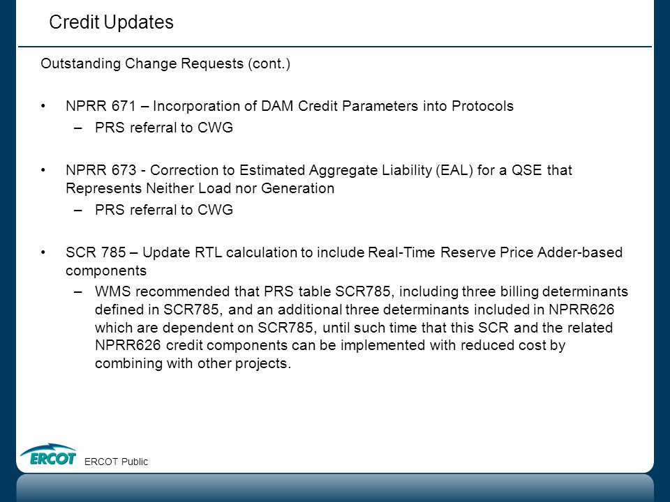 Credit Updates Outstanding Change Requests (cont.)
