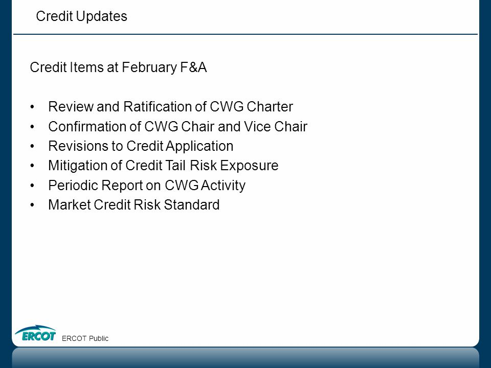 Credit Items at February F&A Review and Ratification of CWG Charter