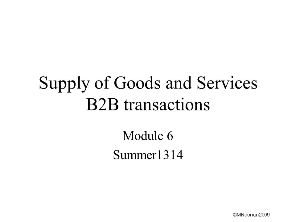 Supply of Goods and Services B2B transactions