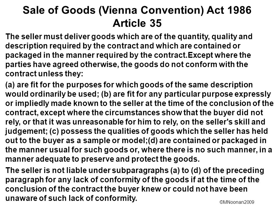 Sale of Goods (Vienna Convention) Act 1986 Article 35