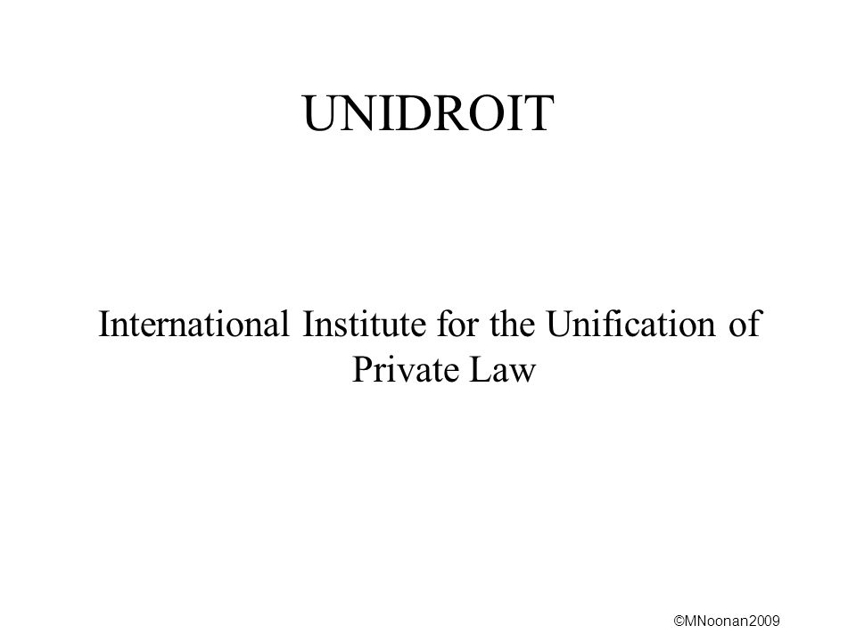 International Institute for the Unification of Private Law
