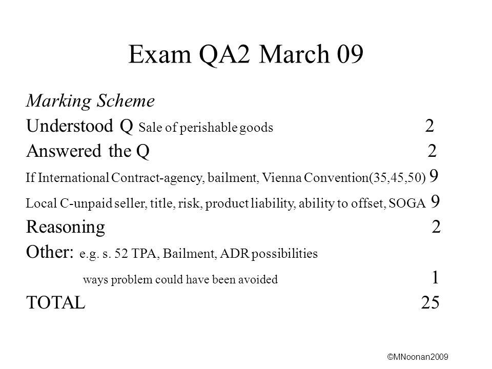 Exam QA2 March 09 Marking Scheme