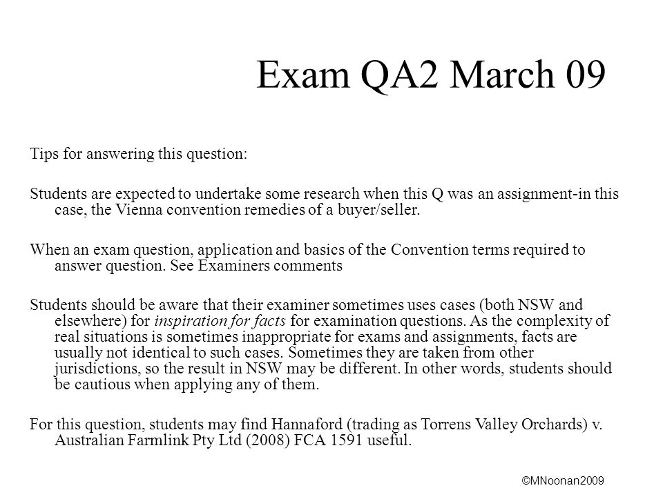 Exam QA2 March 09 Tips for answering this question: