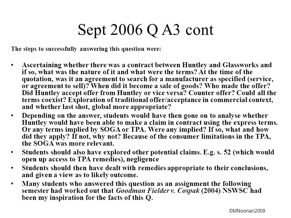 Sept 2006 Q A3 cont The steps to successfully answering this question were: