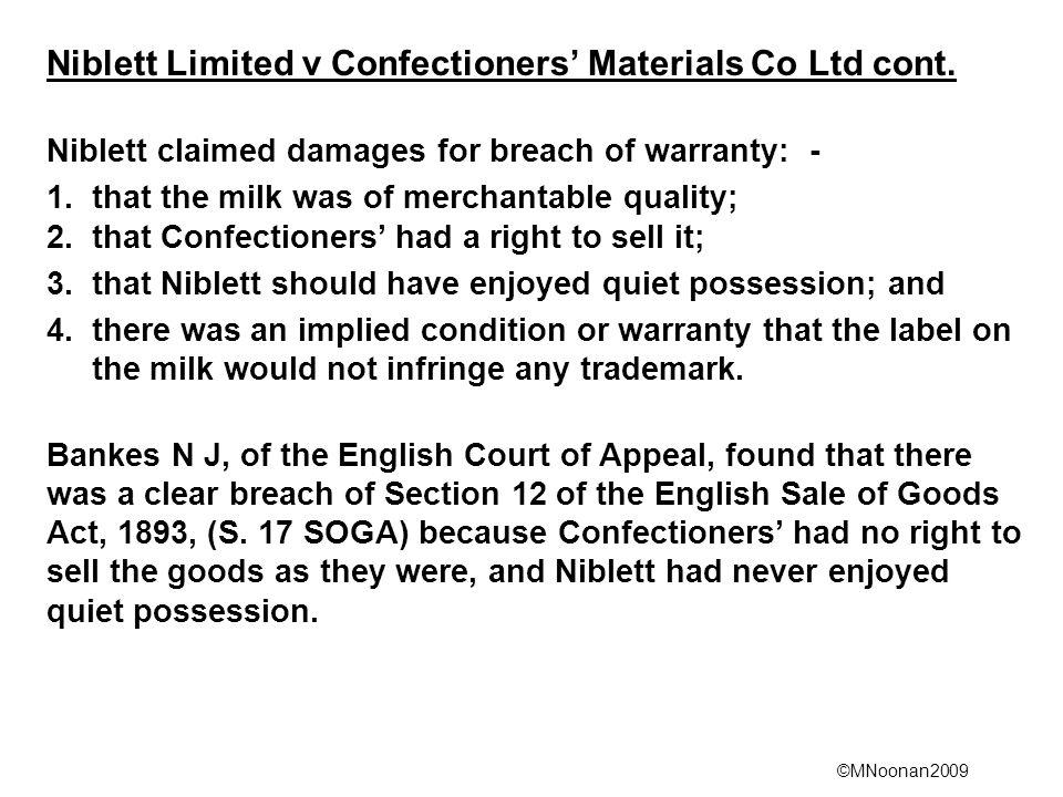 Niblett Limited v Confectioners' Materials Co Ltd cont.