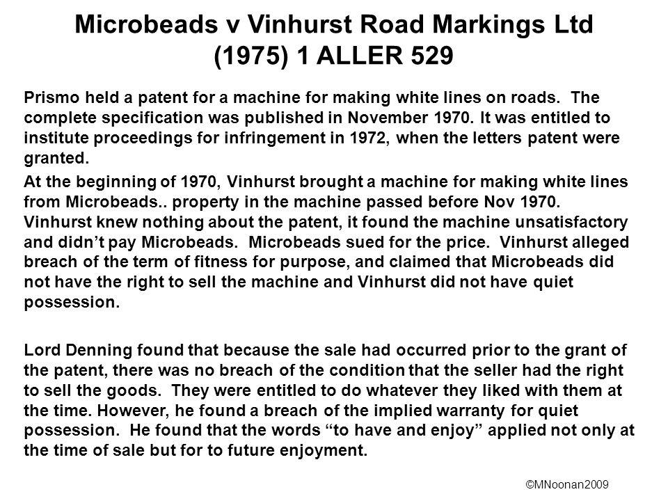 Microbeads v Vinhurst Road Markings Ltd (1975) 1 ALLER 529