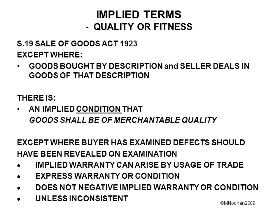 IMPLIED TERMS - QUALITY OR FITNESS
