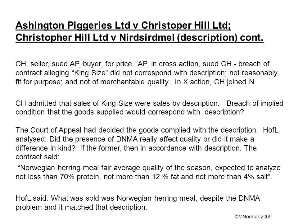 Ashington Piggeries Ltd v Christoper Hill Ltd; Christopher Hill Ltd v Nirdsirdmel (description) cont.
