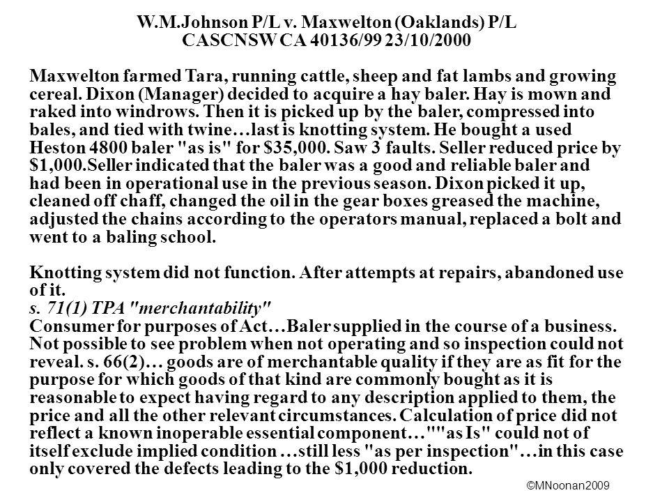 W.M.Johnson P/L v. Maxwelton (Oaklands) P/L