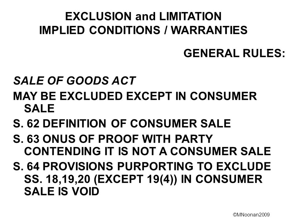 EXCLUSION and LIMITATION IMPLIED CONDITIONS / WARRANTIES