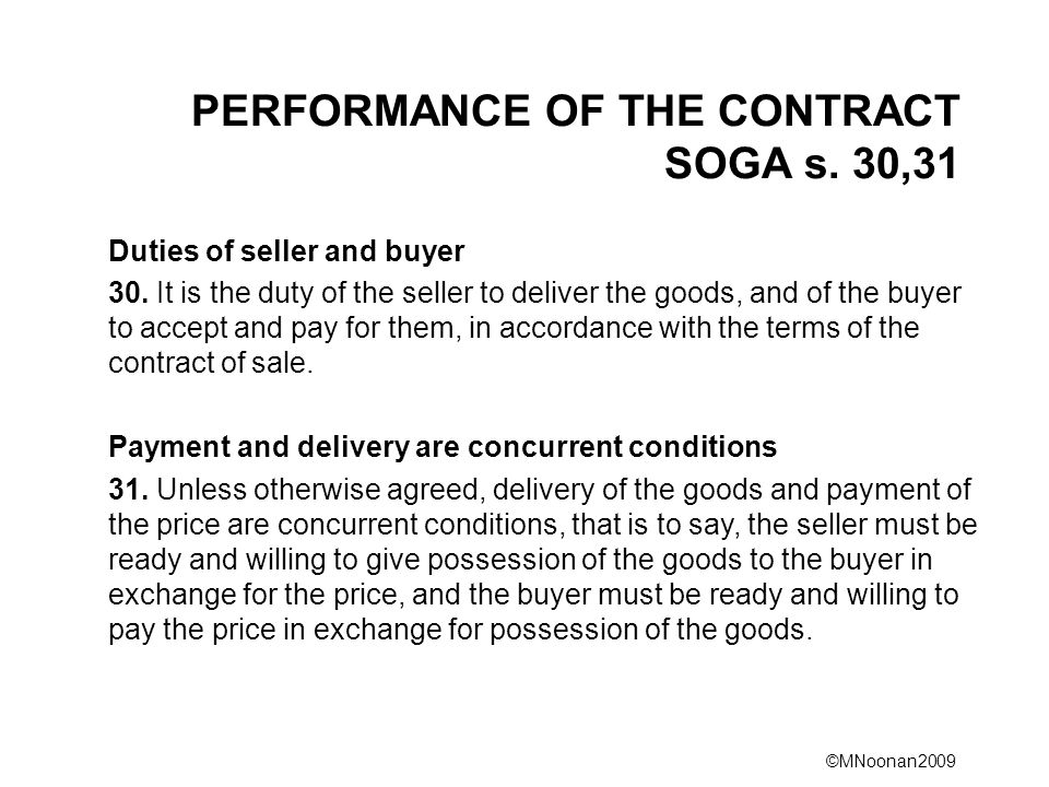 PERFORMANCE OF THE CONTRACT SOGA s. 30,31