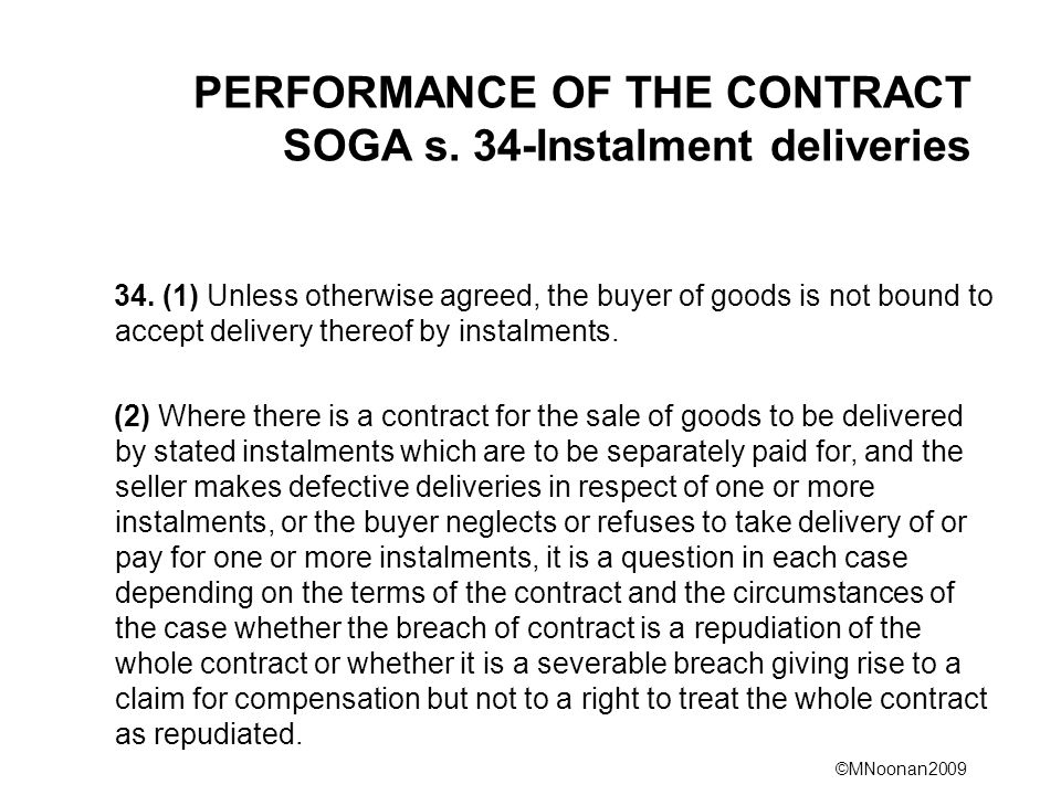 PERFORMANCE OF THE CONTRACT SOGA s. 34-Instalment deliveries