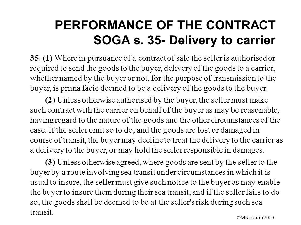 PERFORMANCE OF THE CONTRACT SOGA s. 35- Delivery to carrier