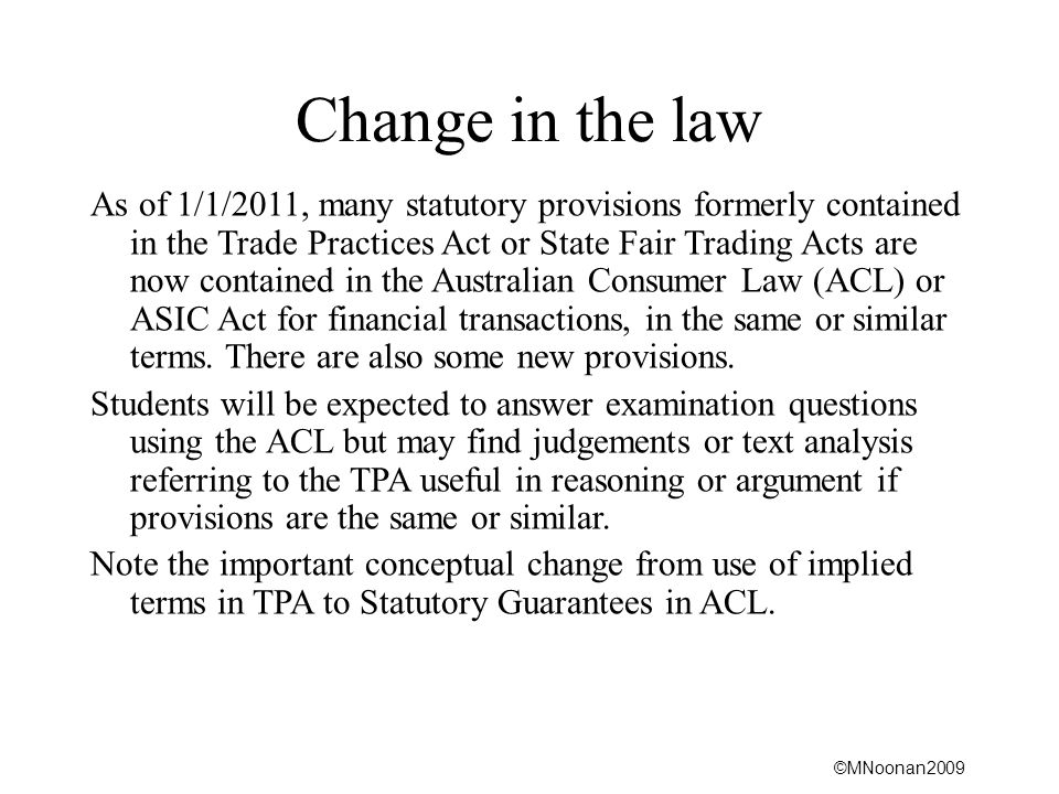 Change in the law