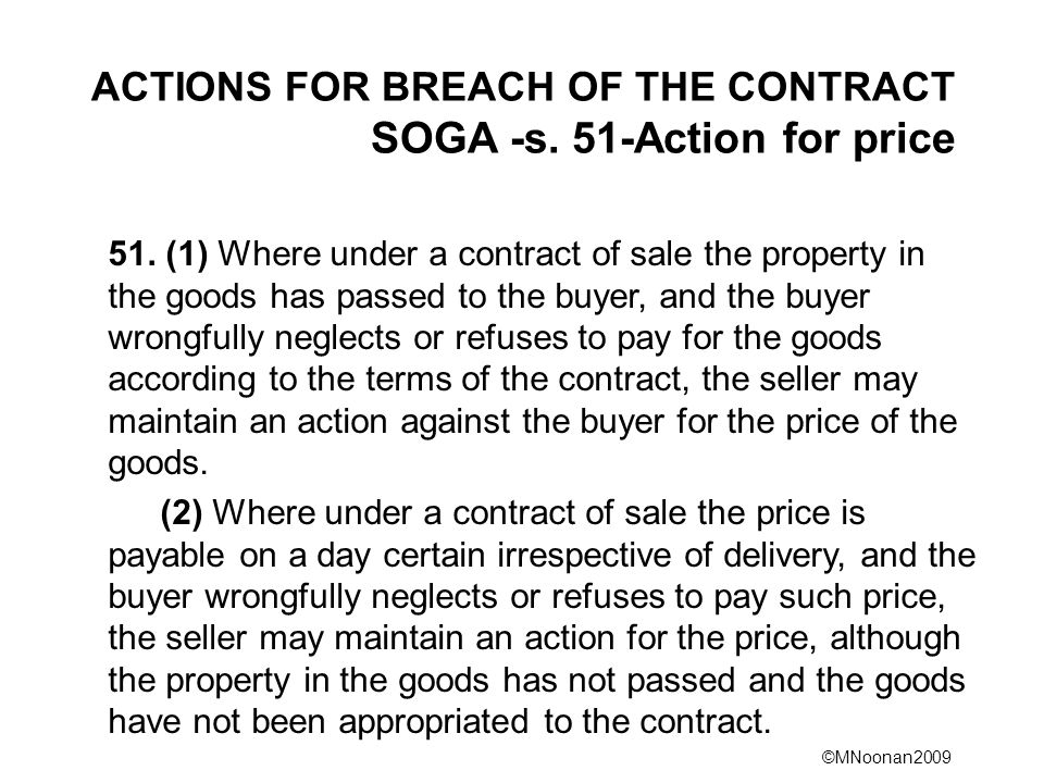 ACTIONS FOR BREACH OF THE CONTRACT SOGA -s. 51-Action for price
