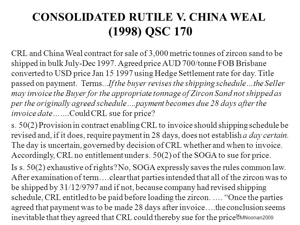 CONSOLIDATED RUTILE V. CHINA WEAL (1998) QSC 170