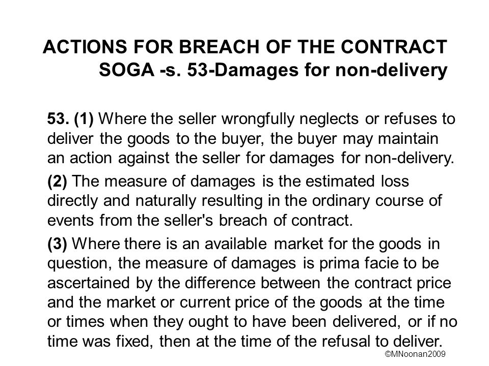ACTIONS FOR BREACH OF THE CONTRACT SOGA -s. 53-Damages for non-delivery