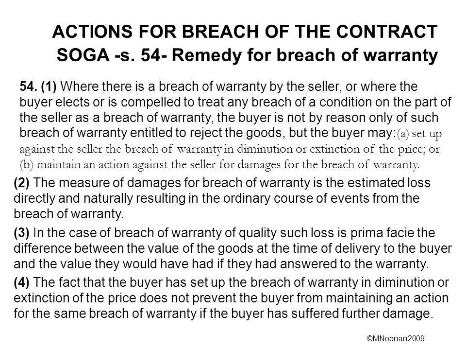 ACTIONS FOR BREACH OF THE CONTRACT SOGA -s. 54- Remedy for breach of warranty