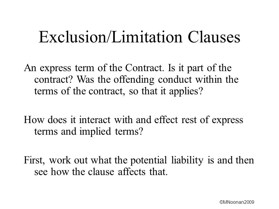 Exclusion/Limitation Clauses
