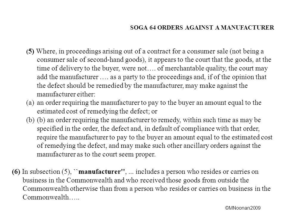 SOGA 64 ORDERS AGAINST A MANUFACTURER
