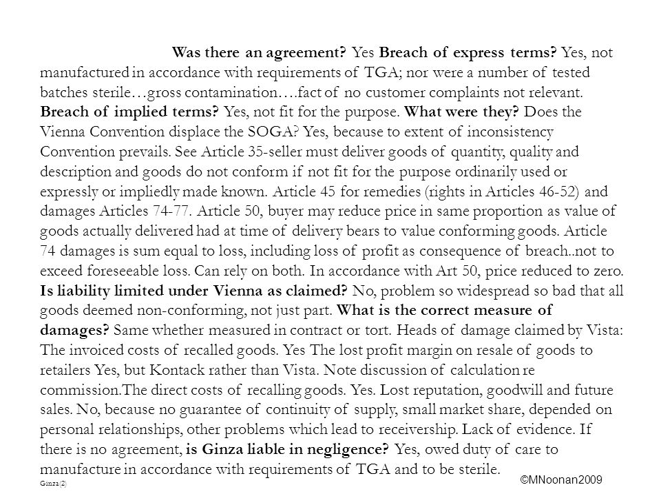 Was there an agreement. Yes Breach of express terms.