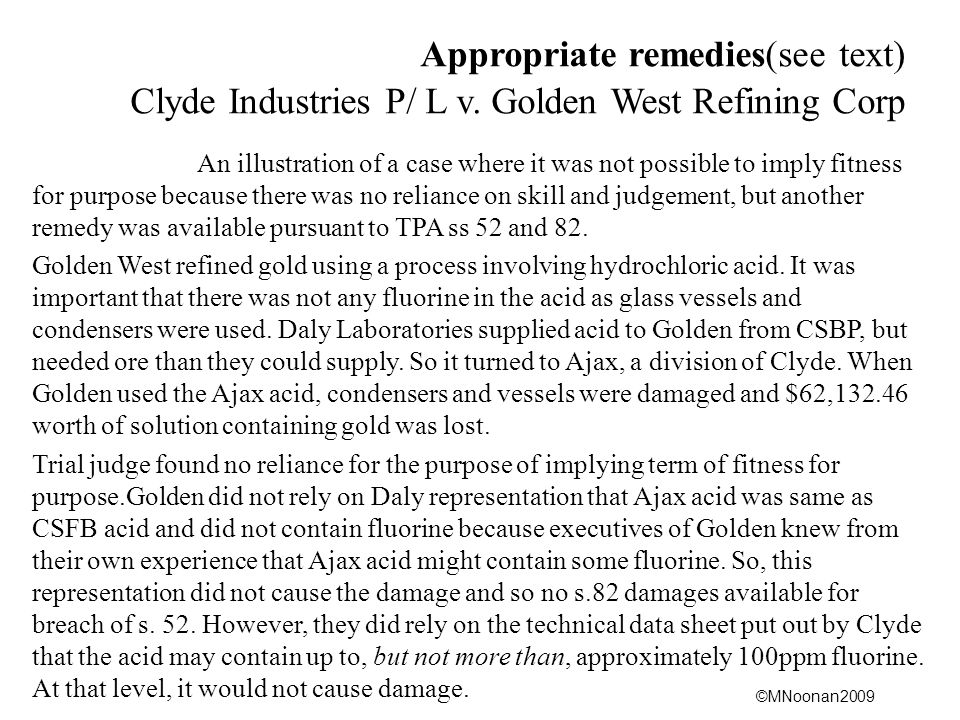 Appropriate remedies(see text) Clyde Industries P/ L v