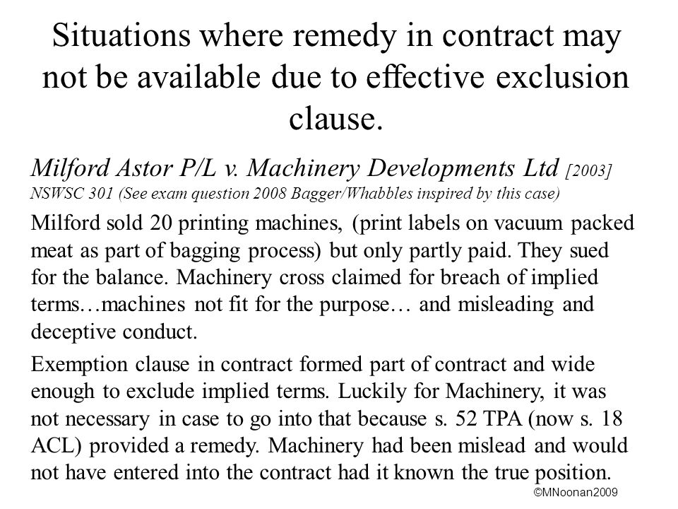 Situations where remedy in contract may not be available due to effective exclusion clause.