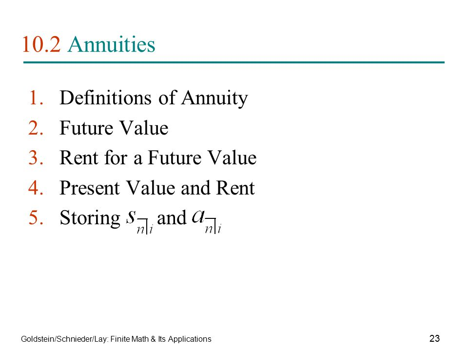 10.2 Annuities Definitions of Annuity Future Value