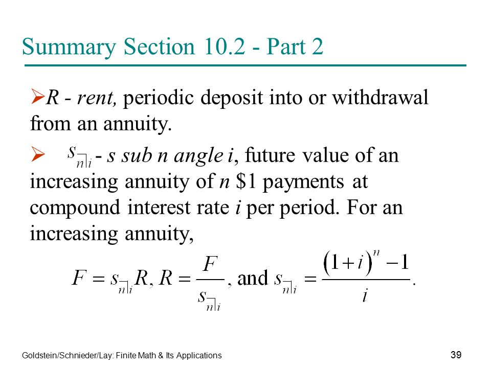 Summary Section 10.2 - Part 2 R - rent, periodic deposit into or withdrawal from an annuity.