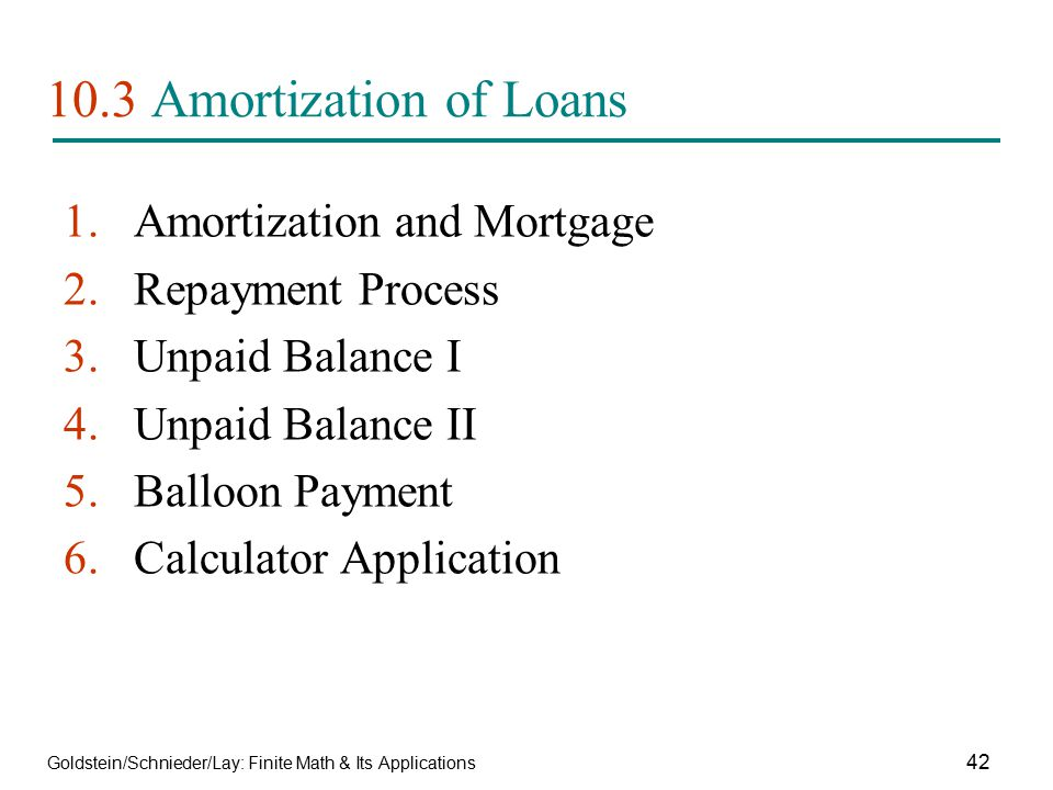 10.3 Amortization of Loans Amortization and Mortgage Repayment Process