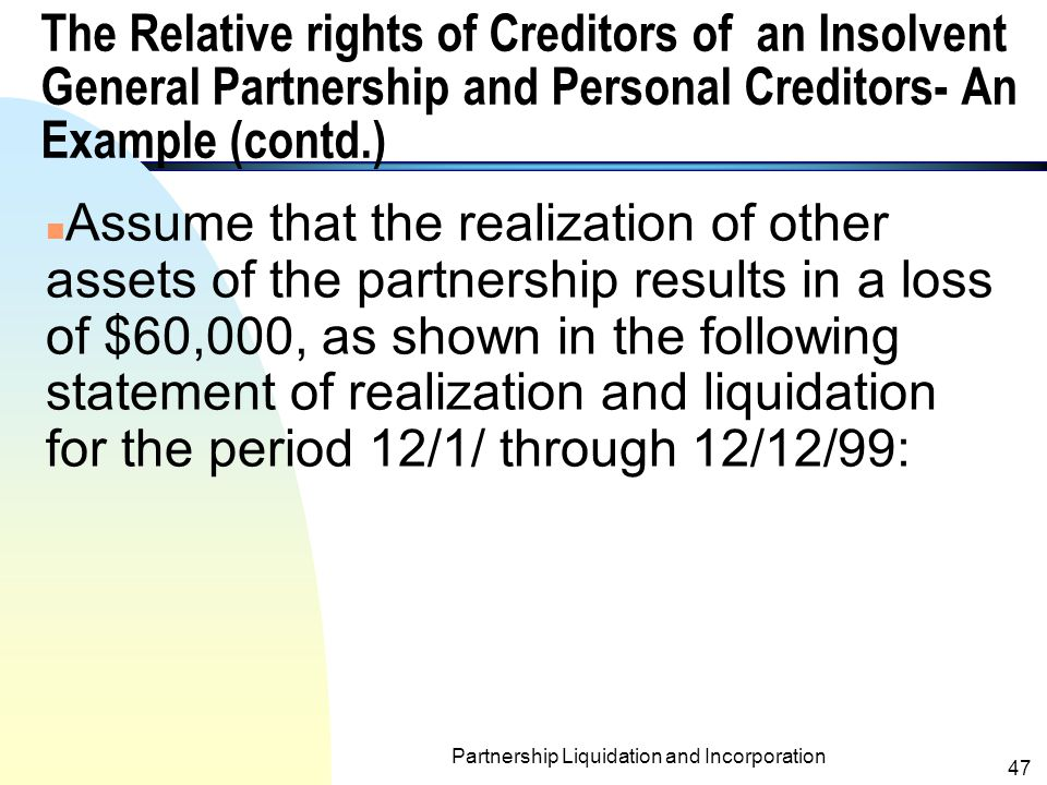 Partnership Liquidation and Incorporation