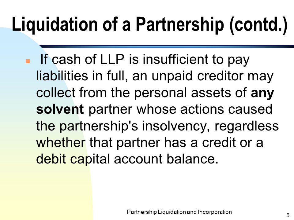 Liquidation of a Partnership (contd.)