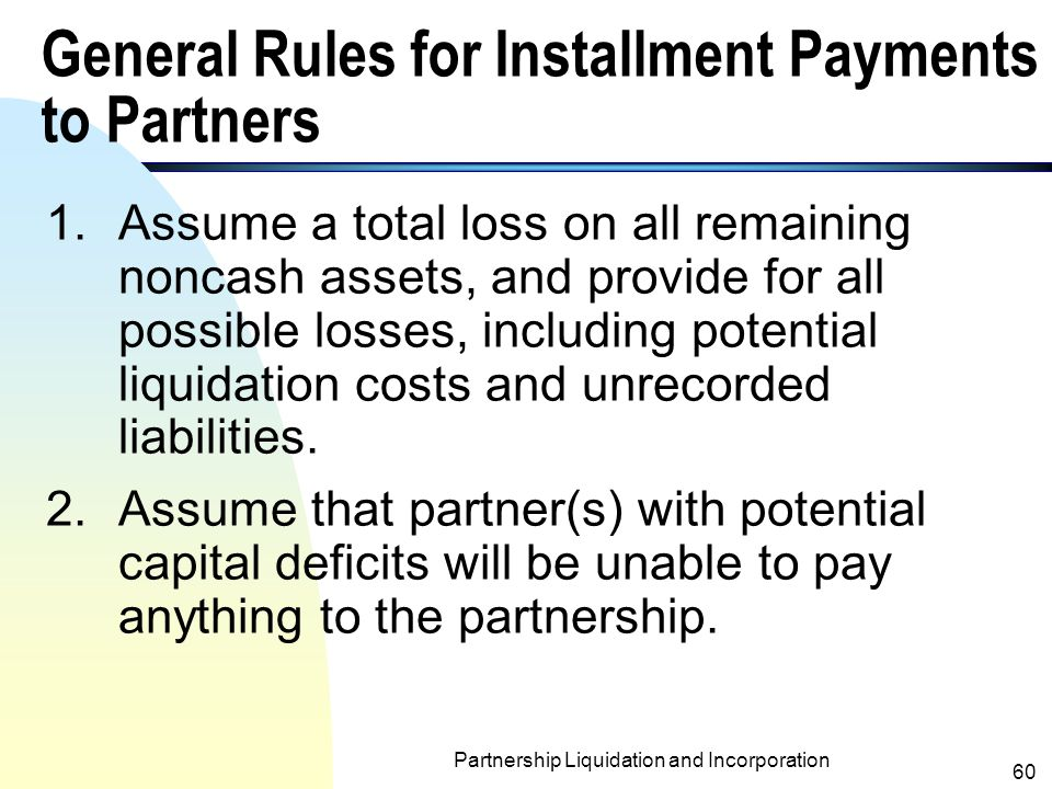 General Rules for Installment Payments to Partners